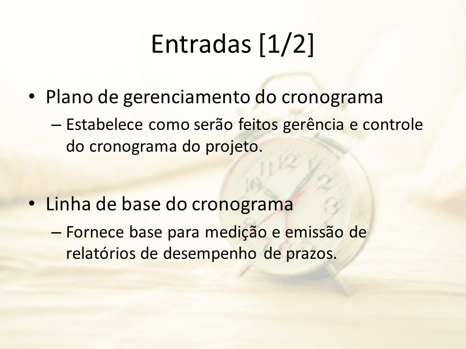Entradas [1/2] Plano de gerenciamento do cronograma